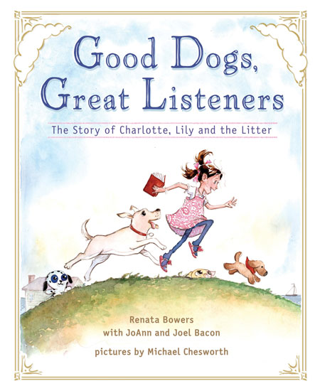Good Dogs, Great Listeners by Charlotte