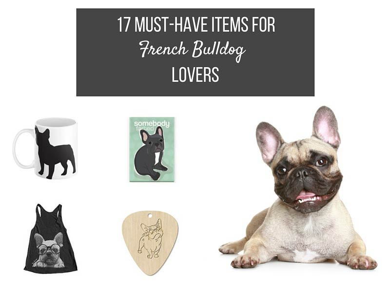Shopping For Gifts Dog Lovers Can Be Difficult Luckily This Compilation Of French Bulldog Will Help With That Near Impossible Task